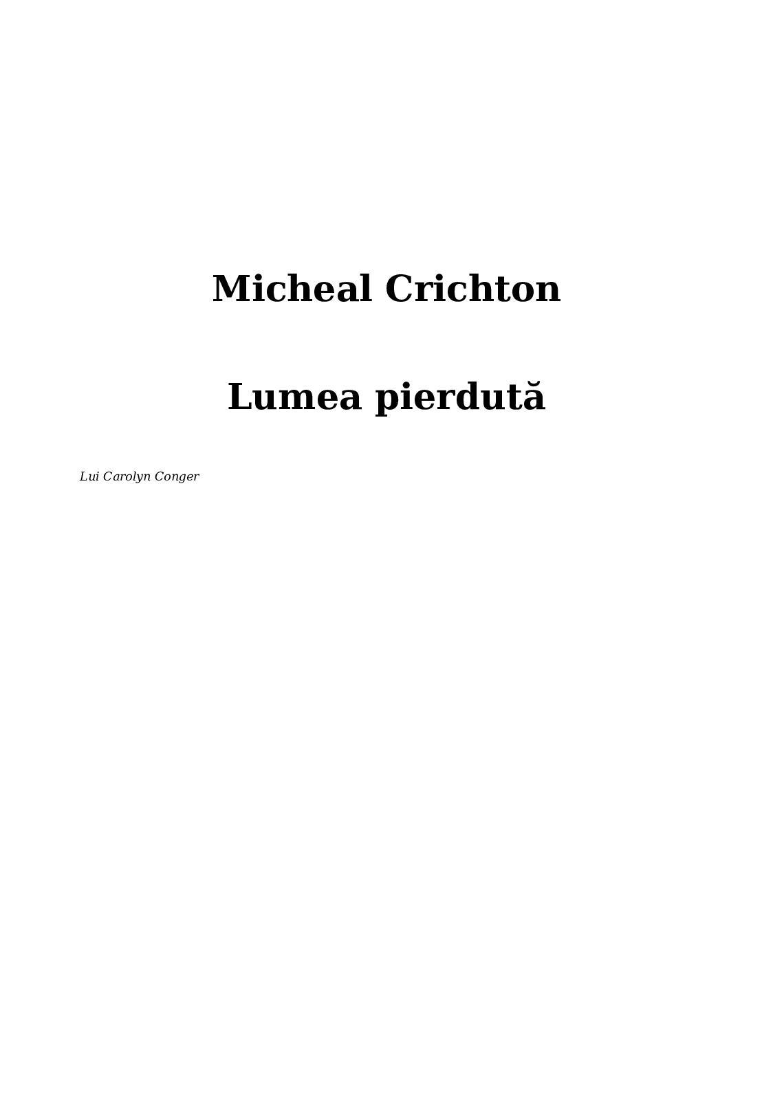 Lumea Pierduta - Micheal Crichton
