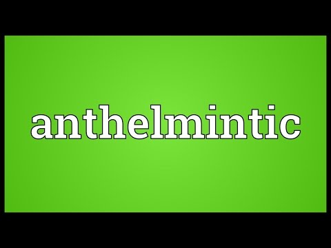anthelmintic meaning in science