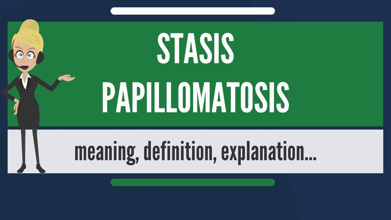 stasis papillomatosis treatment)