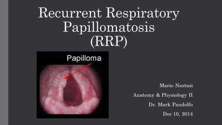 Respiratory papillomatosis and cidofovir
