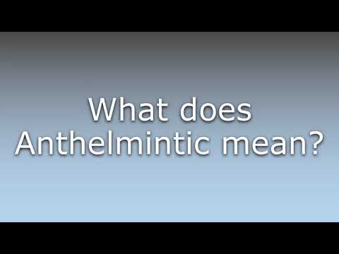 anthelmintic agent meaning)