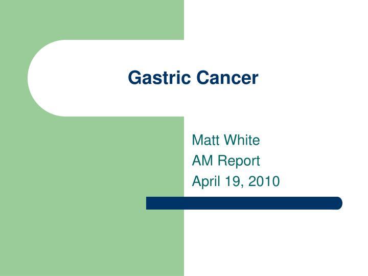 gastric cancer ppt 2020