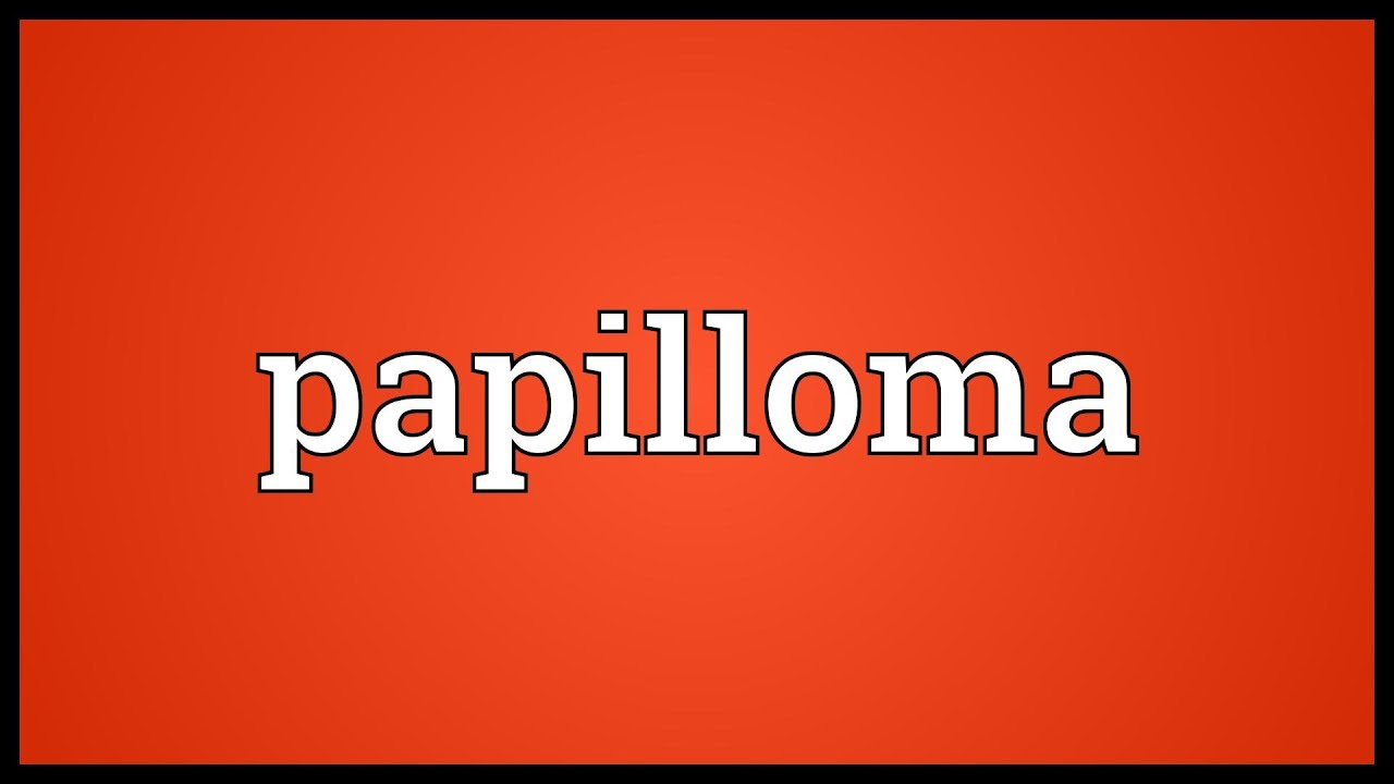 papilloma means in urdu)