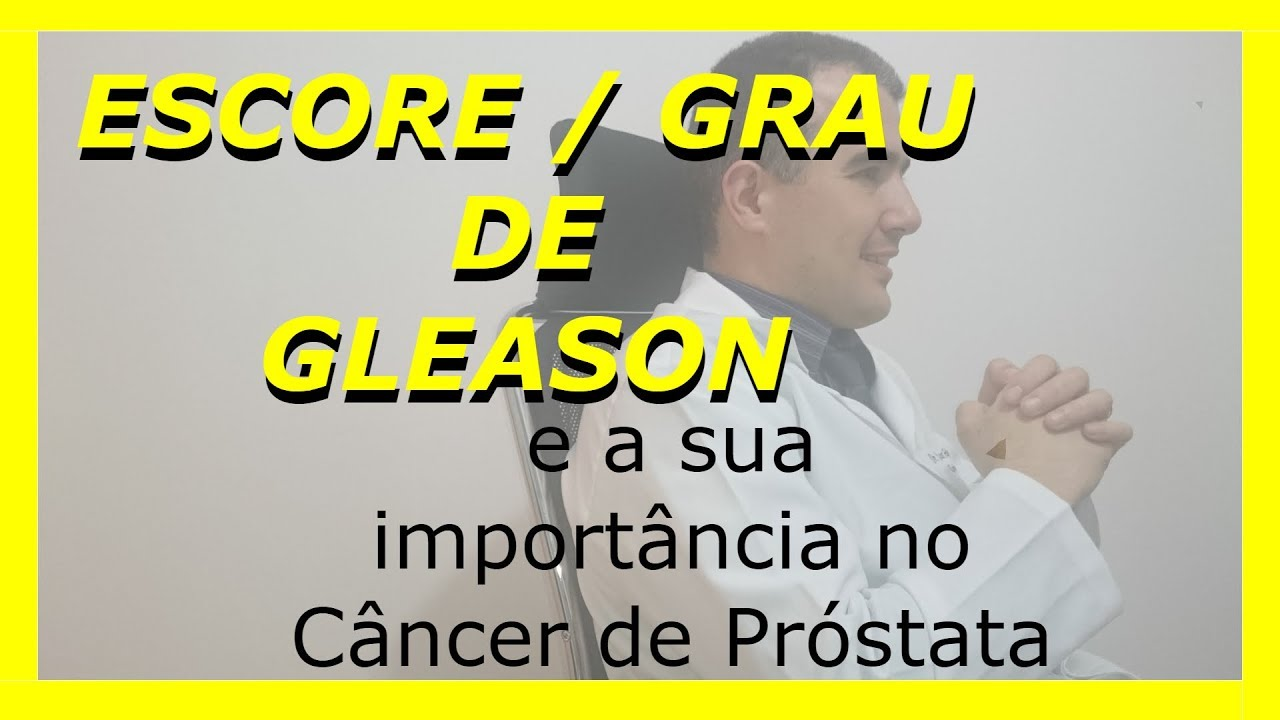 cancer de prostata grau 7