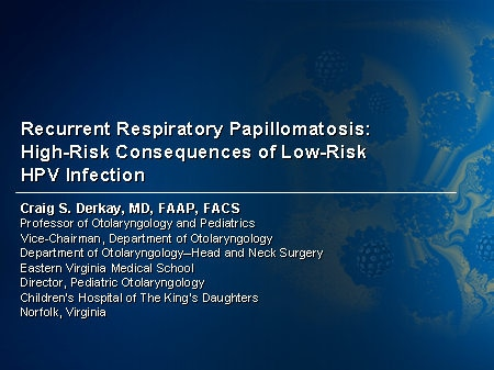 respiratory papillomatosis in neonates