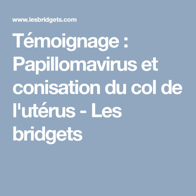 papillomavirus temoignage