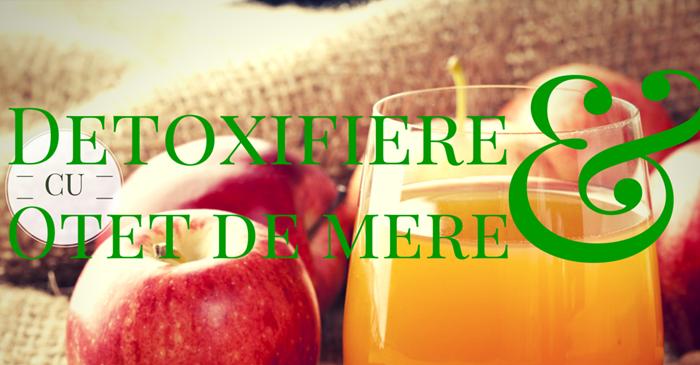 detoxifierea otetului de mere)