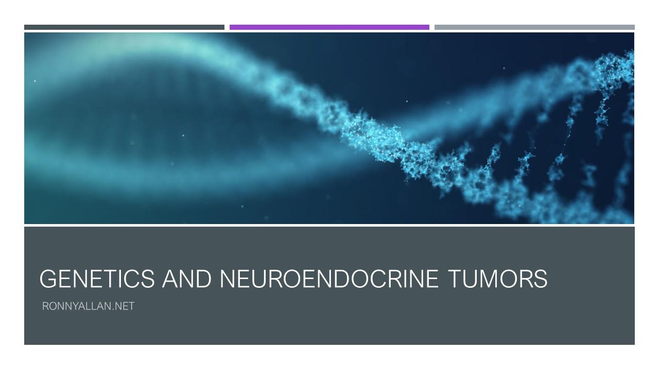 neuroendocrine cancer genetic