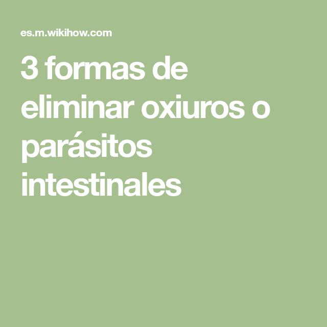 oxiuros parasitos tratamiento